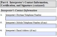 This is part 6 of the I-129F, the interpreter must input their details and signature here.