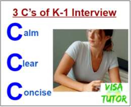 How to present yourself at the K-1 fiance visa interview.