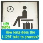 How long does it take the I-129F to process? use the USCIS charts