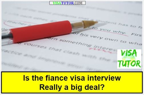 Is the Fiance (K-1) visa interview really a big deal? « Visa