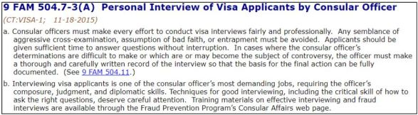 The foreign affairs manual dictates how the officers must conduct the K-1 visa interview professionally