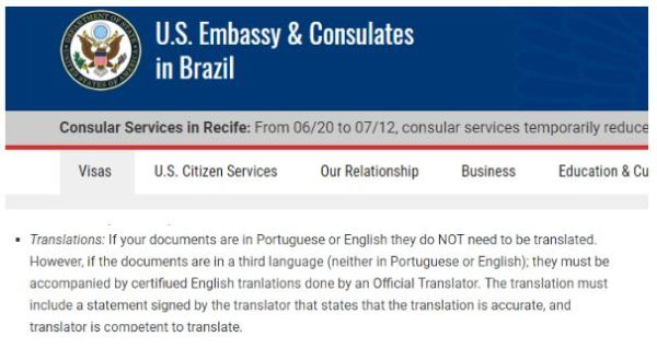 Tip: as an example the consulate in Brazil allows you to bring translations for the fiance visa interview