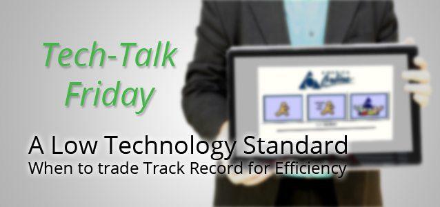 A Low Technology Standard