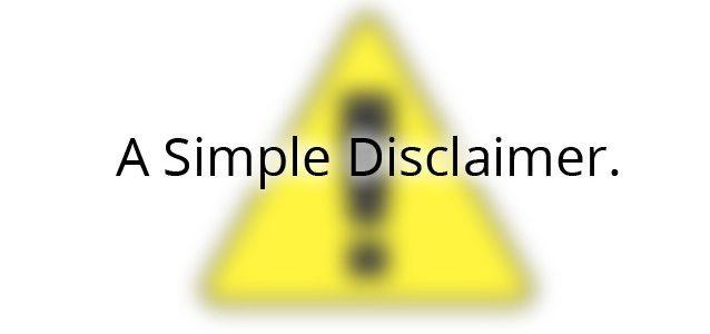 A SImple Disclaimer