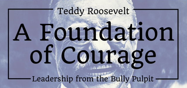 A Foundation of Courage