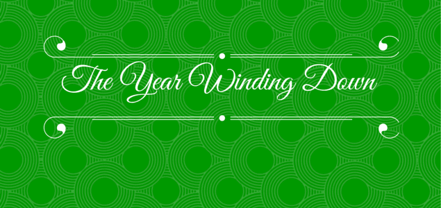 The Year Winding Down