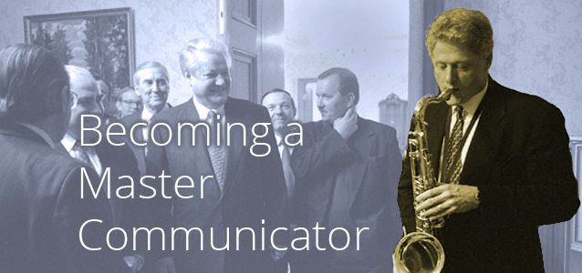 Becoming a Master Communicator
