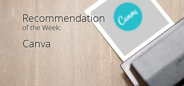 Recommendation of the Week: Canva