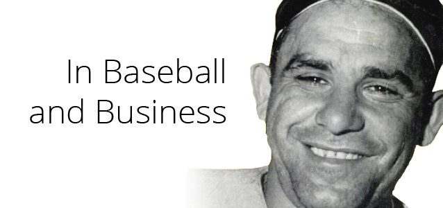 In Baseball and Business