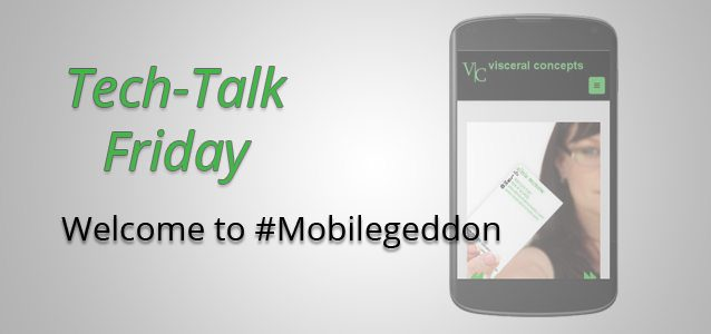 Welcome to #Mobilegeddon
