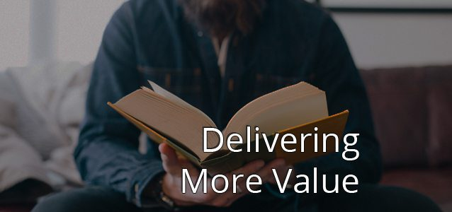 Delivering More Value