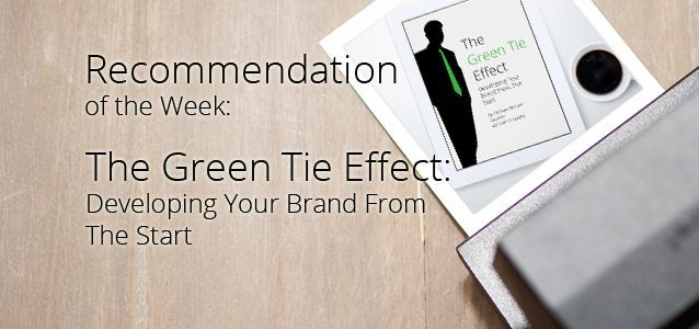 Recommendation of the Week: The Green Tie Effect