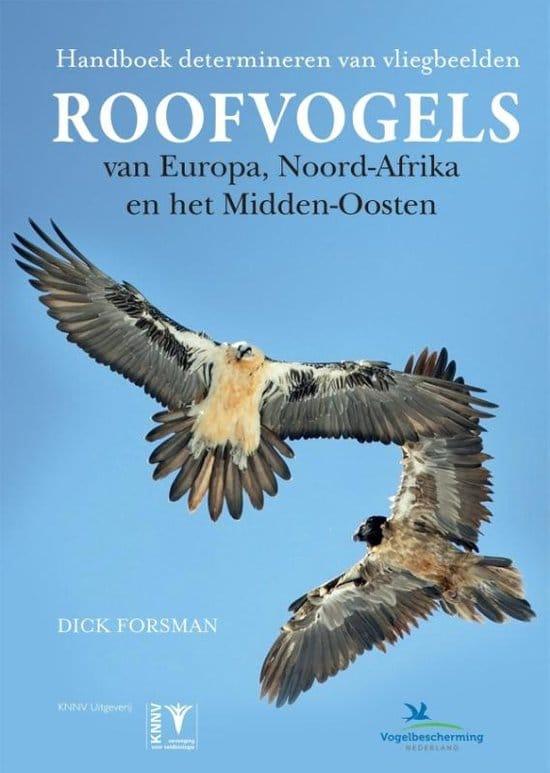 Handboek determineren van Roofvogels van Europa, Noord-Afrika en het Midden-Oosten
