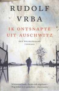 ik ontsnapte uit Auschwitz Rudolf Vrba