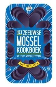 het zeeuwse mossel kookboek bart van olphen