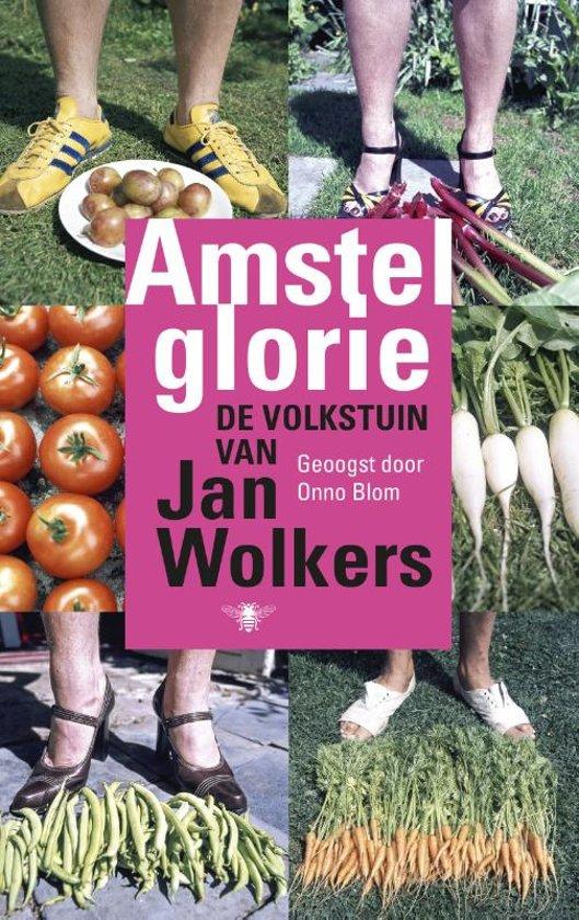 recensie amstelglorie de volkstuin van jan wolkers onno blom