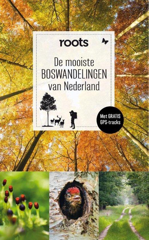 recensie de mooiste boswandelingen van nederland roots magazine