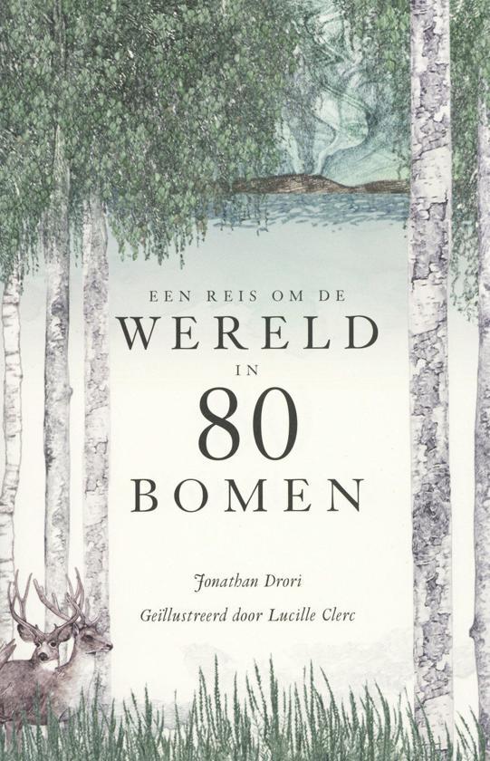 recensie een reis om de wereld in 80 bomen johanthan drori