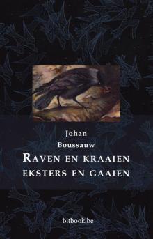 recensie Raven en kraaien, eksters en gaaien johan boussauw