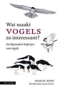 recensie wat maakt vogels zo interessant marcel boer en jos zwarts