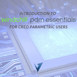 Introduction to Windchill PDM Essentials for Creo Parametric Users Training Courses, Classes, and Programs
