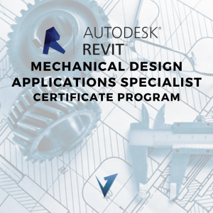 Revit Mechanical Design Applications Specialist Certificate Program - Classes, Training Courses, and Programs