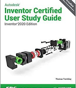 Autodesk Inventor Certified User Study Guide