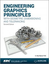 Engineering Graphics Principles with Geometric Dimensioning & Tolerancing Reference Book (Second Edition)