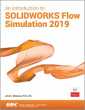 An Introduction to Solidworks Flow Simulation Reference SDC Book