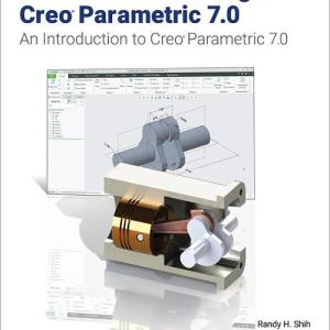 Parametric Modeling with Creo Parametric Reference Book