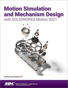 Motion Simulation and Mechanism Design with Solidworkds