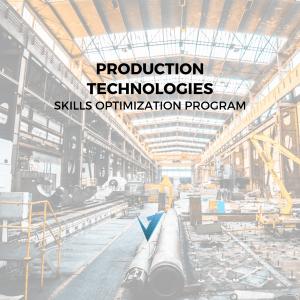 Production Technologies Skills Optimization Program