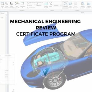 Mechanical Engineering Review Certificate Program