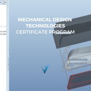 Mechanical Design Technologies Certificate Program