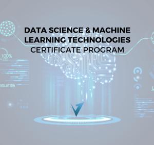 Data Science & Machine Learning Technologies Program