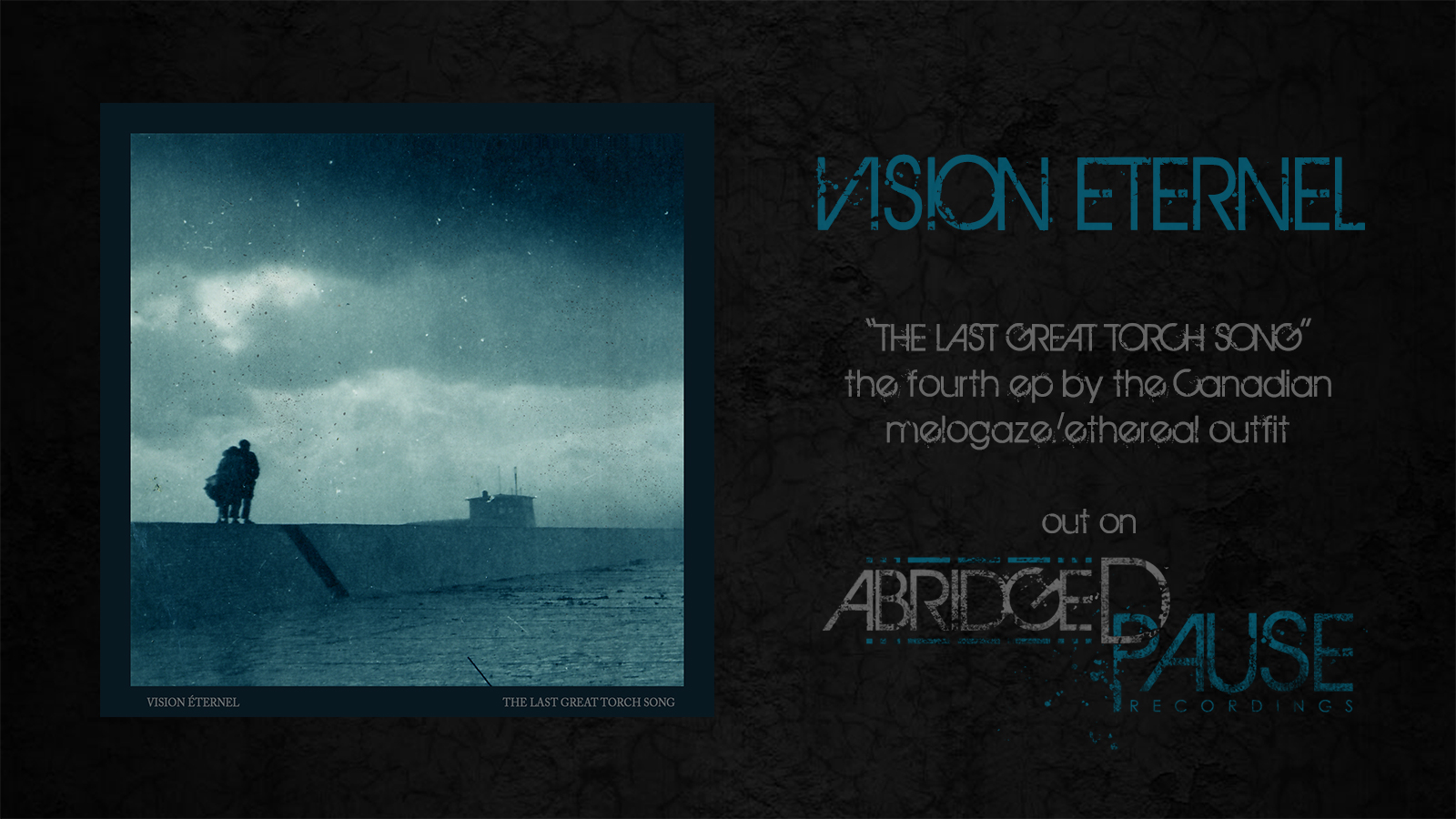 Vision Éternel The Last Great Torch Song EP Is Released