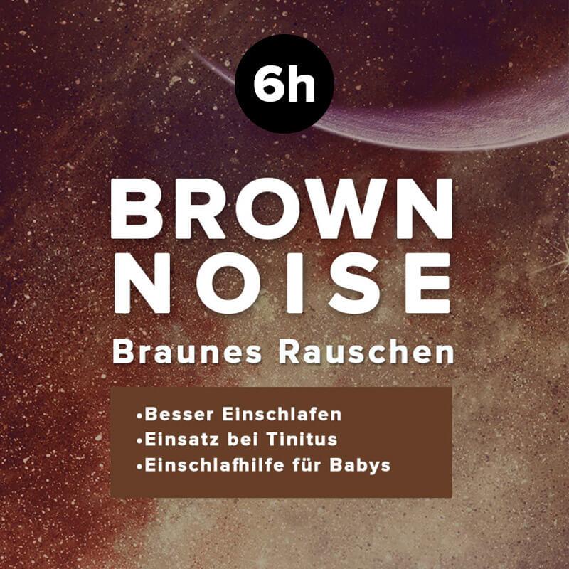 Brown Noise - braues Rauschen - Einschlafhilfe für Babys