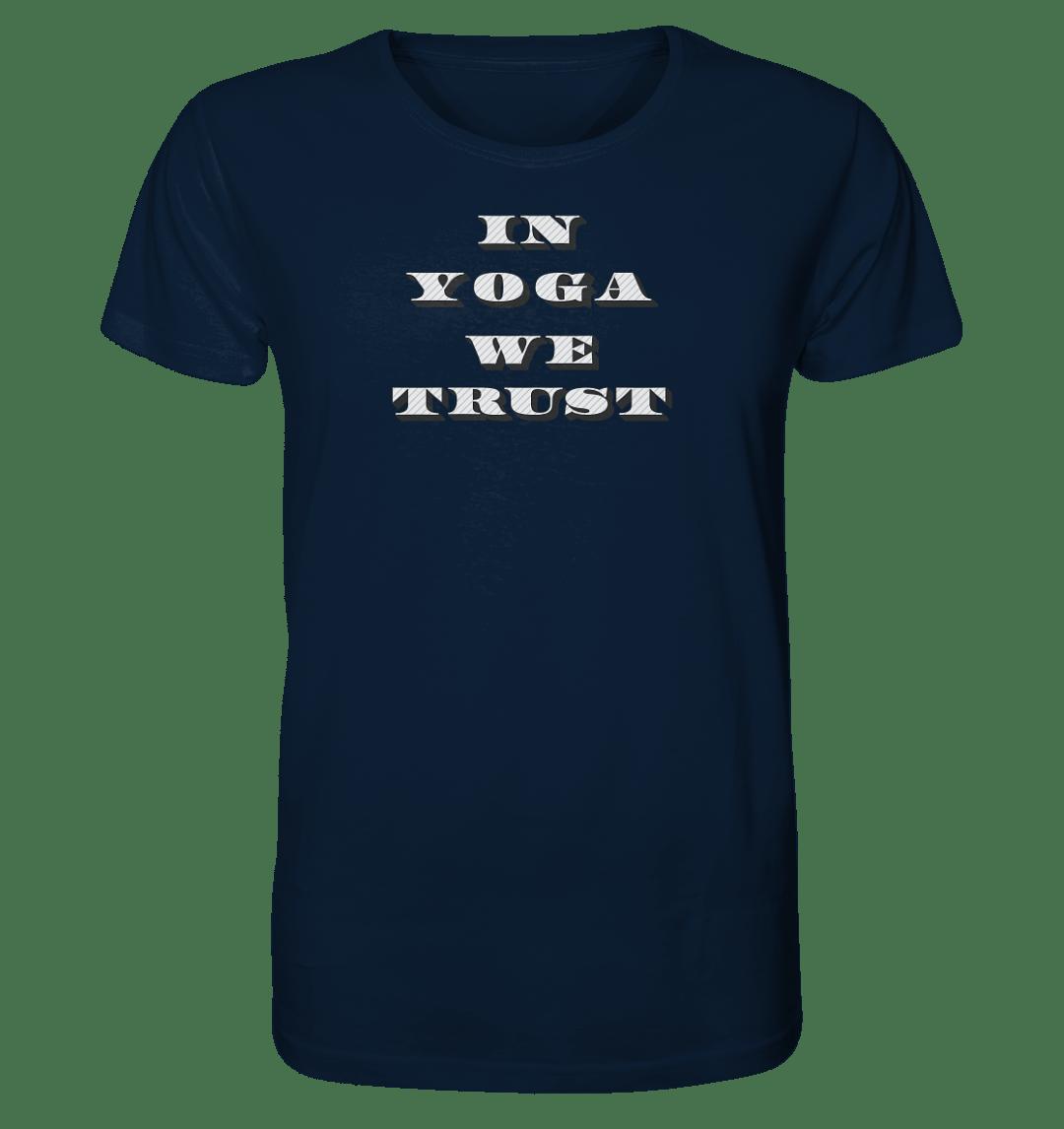 In Yoga We Trust - Organic Shirt