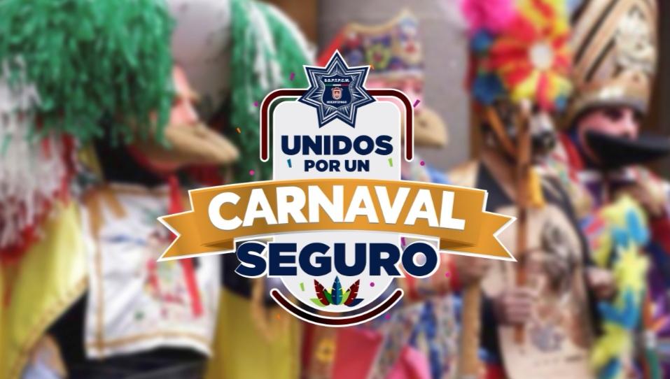 ANUNCIA GOBIERNO MUNICIPAL DE HUEJOTZINGO OPERATIVO DE SEGURIDAD PARA LA EDICIÓN 152 DEL CARNAVAL