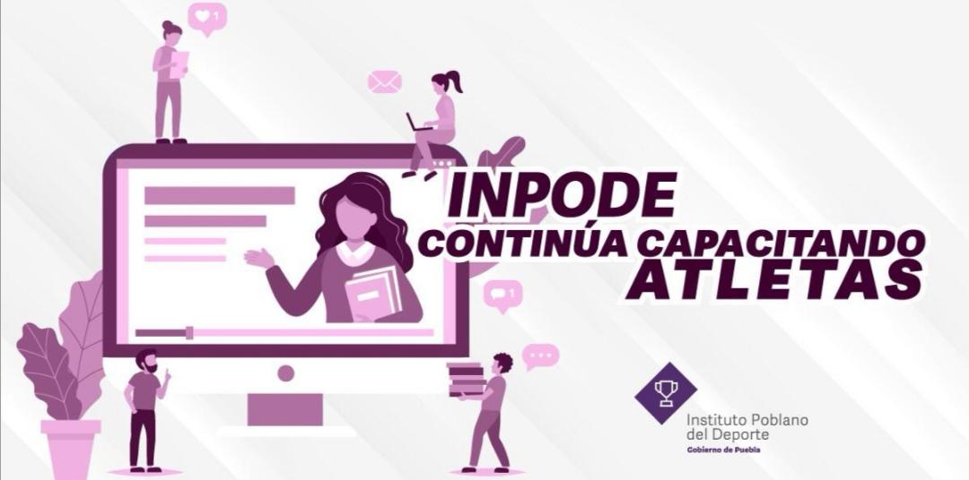 CONTINÚA INPODE CON CAPACITACIÓN A ATLETAS DE ALTO RENDIMIENTO