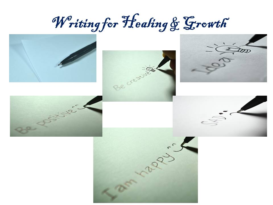 Writing for Healing & Growth