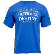 Decisions Determine Destiny-0