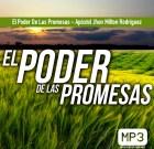 El poder de las promesas – Apóstol Jhon Milton Rodríguez