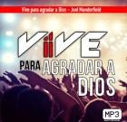 Vive para agradar a Dios – Joel Manderfield