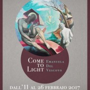 Come to Light di Emanuela Del Vescovo