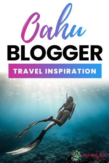 Oahu Blogger Travel Inspiration