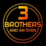 3 brothers and an oven 1 - 3 Brothers and an Oven