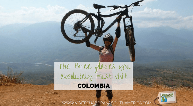 three-places-you-absolutely-must-visit-in-colombia