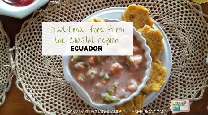 Traditional food from the Coastal region of Ecuador