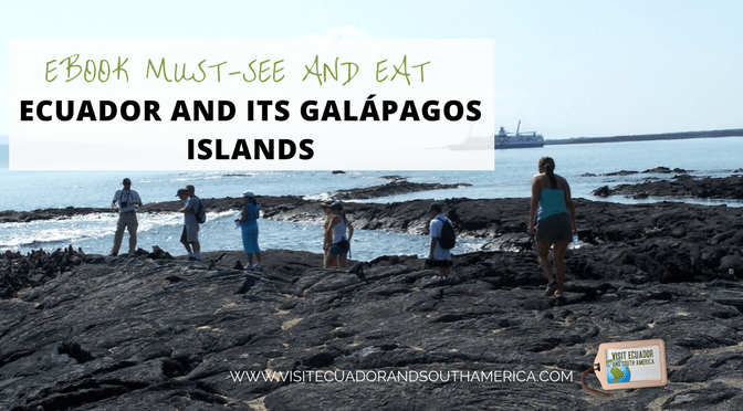 Good news - Ebook Must-see and Eat Ecuador and Its Galápagos Islands offer (2nd Edition)
